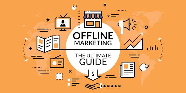 Marketing Offline Và Một Số Hình Thức Phổ Biến