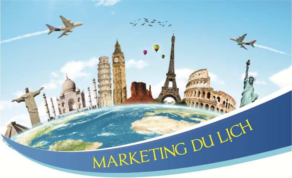 Marketing Du Lịch Và Bí Quyết Để Marketing Du Lịch Hiệu Quả