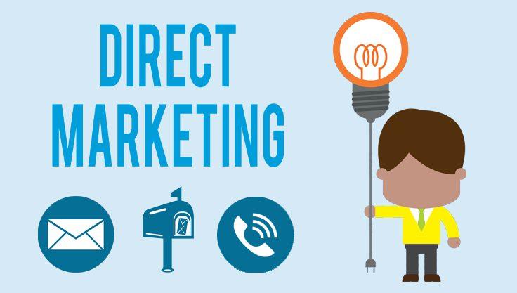 Direct Marketing Là Gì? Các Cách Triển Khai Bạn Cần Biết