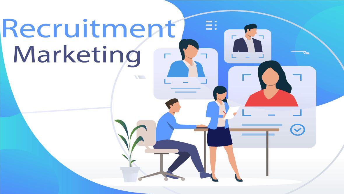Recruitment marketing là gì